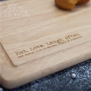 Eat. Love. Laugh Often Wooden Board