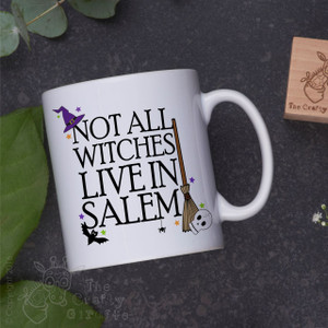 Not all witches live in salem Mug
