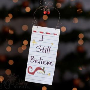 I still Believe sign