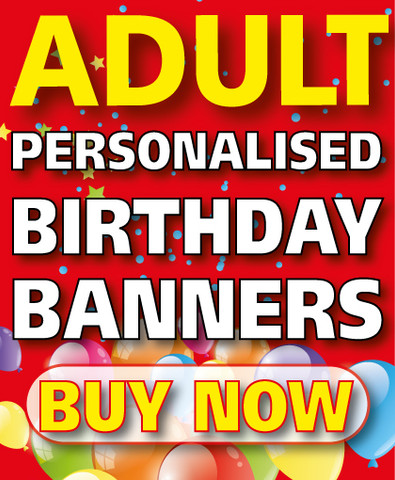 Adult Personalised Birthday Banners - Various designs