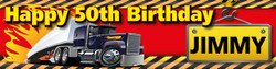Personalised Semi Trailer Birthday Banner