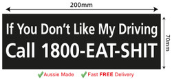 If you Don't Like My Driving Funny Bumper Fridge Wall Sticker