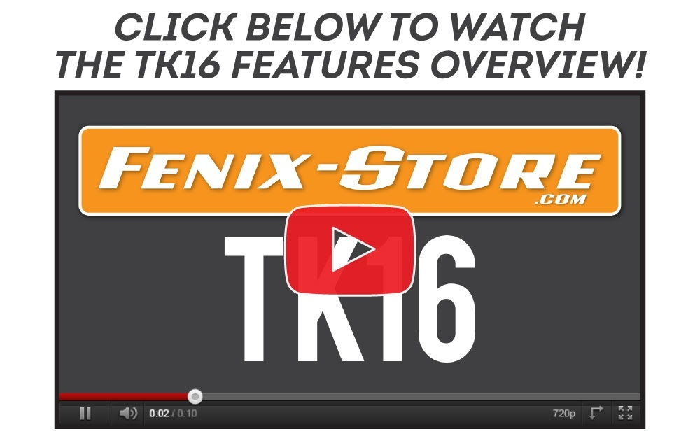 New Fenix TK16 Overview Video Now Available