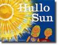 HULLO SUN