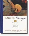ANGEL COURAGE: 365 Meditations