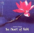 The Heart of Reiki - CD