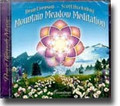 MOUNTAIN MEADOW MEDITATION (CD)