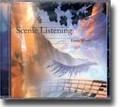 SCENIC LISTENING (CD)