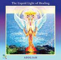 Liquid Light of Healing - CD