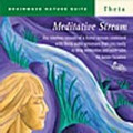 BRAINWAVE NATURE SUITE: Meditative Stream - CD