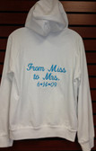 Wedding Hoodie - From Miss to Mrs. Design