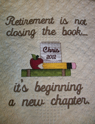 Retirement Blanket - Beginning a New Chapter Design
