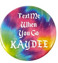 Kappa Delta Sorority Button- Text Me When