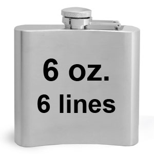 Engrave 6 lines on a 6 ounce flask