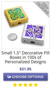 Customize Your Own Gift - Pill Boxes