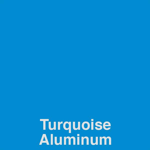 Turquoise Aluminum Color