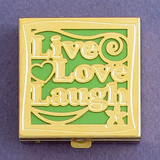 Live Love Laugh Pill Box