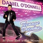 Daniel O'Donnell - Teenage Dreams