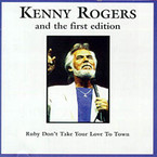 Kenny Rogers - Ruby Dont Take Your Love to Town album on CD
