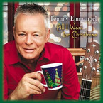 Tommy Emmanuel - All I Want For ChristmasCD