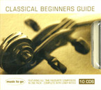 Various Artists - Classical Begginers Guide 10CD Box Set
