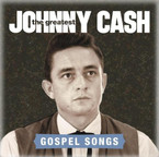 Johnny Cash - The Greatest: Gospel Songs CD