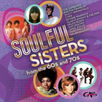 Various Artists - Soulful Sisters From The 60's And 70's 2CD