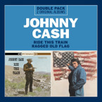 Johnny Cash - Ride This Train/Ragged Old Flag 2CD