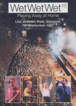Wet Wet Wet 10 - Playing Away At Home DVD