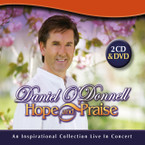 Daniel O'Donnell - Hope & Praise: An Inspirational Collection Live In Concert 2CD/DVD