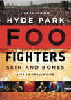 Foo Fighters - Hyde Park/Skin And Bones 2DVD