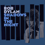 Bob Dylan - Shadows In The Night CD
