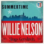 Willie Nelson - Summertime: Willie Nelson Sings Gershwin CD