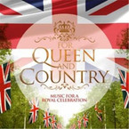 Various Artists - For Queen & Country: Music For A Royal Celebration 2CD