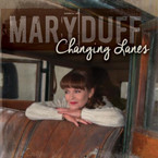 Mary Duff - Changing Lanes CD