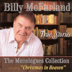 Billy McFarland - True Stories: The Monologues Collection CD