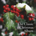 Various Artists - The Classic Christmas Album 3CD