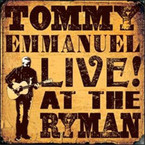 Tommy Emmanuel - Live! At The Ryman CD