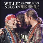 Willie Nelson - Willie And The Boys: Willie's Stash Vol. 2 CD