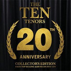 The Ten Tenors - 20th Anniversary Collector's Edition 5CD
