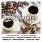 Various Artist - Lazy Sunday 2: The Album 2CD