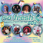 Various Artists - So Fresh: Greatest Hits Of The 80's 2CD