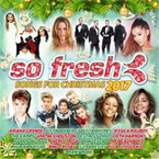 Various Artists - So Fresh: The Songs For Christmas 2017 2CD