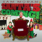 Sam Moran - Santa's Coming CD