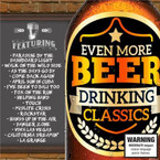 Various Artist - Even More Beer Drinking Classics 2CD