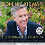 Dominic Kirwan - The Essential Irish Collection 2CD
