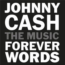 Various Artists - Johnny Cash The Music: Forever Words CD