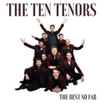 The Ten Tenors - The Best So Far CD