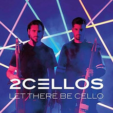 2 Cellos - Let There Be Cello CD