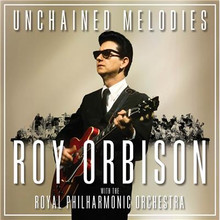 Roy Orbison - Unchained Melodies: With The Royal Philharmonic Orchestra CD